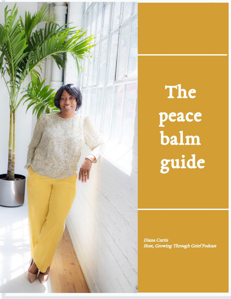 Coaching To The Heart LLC Free Peace Balm Guide